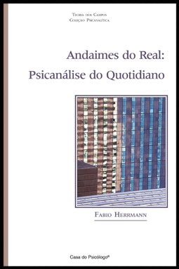 Andaimes do real: o quotidiano